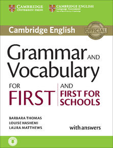 Grammar and Vocabulary for First and First for Schools Book with Answers and Audio - Barbara Thomas,Louise Hashemi,Laura Matthews - cover