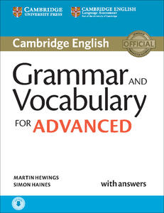 Grammar and Vocabulary for Advanced Book with Answers and Audio: Self-Study Grammar Reference and Practice - Martin Hewings,Simon Haines - cover