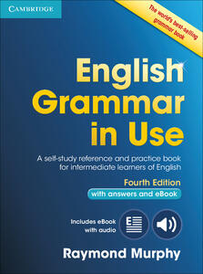 English Grammar in Use Book with Answers and Interactive eBook: Self-Study Reference and Practice Book for Intermediate Learners of English - Raymond Murphy - cover