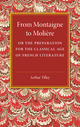 From Montaigne to Moliere: Or the...