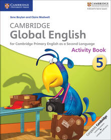 Cambridge Global English - Jane Boylan,Claire Medwell - cover