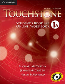 Fondazionesergioperlamusica.it Touchstone. Level 1A. Student's book with online workbook. Per le Scuole superiori. Con espansione online Image