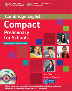 Libro inglese Compact Preliminary for Schools Student's Pack (Student's Book without Answers with CD-ROM, Workbook without Answers with Audio CD) Sue Elliott , Amanda Thomas 0