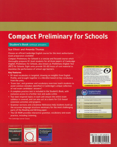 Libro inglese Compact Preliminary for Schools Student's Pack (Student's Book without Answers with CD-ROM, Workbook without Answers with Audio CD) Sue Elliott , Amanda Thomas 1