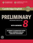 Libro in inglese Cambridge English Preliminary 8 Student's Book Pack (Student's Book with Answers and Audio CDs (2)): Authentic Examination Papers from Cambridge English Language Assessment