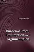 Libro in inglese Burden of Proof, Presumption and Argumentation Douglas Walton