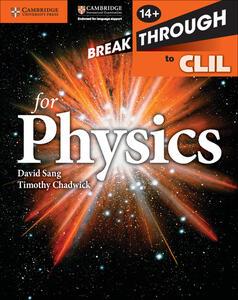 Breakthrough to CLIL physics. Workbook. Con espansione online