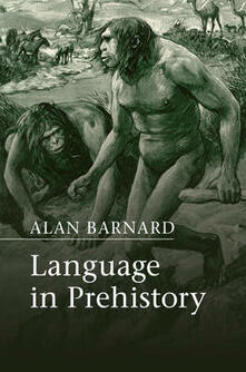 Approaches to the Evolution of Language - Alan Barnard - cover