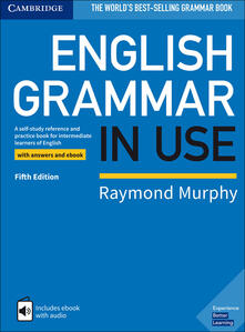 English Grammar in Use Book with Answers and Interactive eBook: A Self-study Reference and Practice Book for Intermediate Learners of English - Raymond Murphy - cover