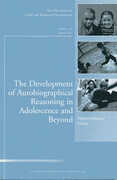 Libro in inglese The Development of Autobiographical Reasoning in Adolescence and Beyond: New Directions for Child and Adolescent Development CAD (Child & Adolescent Development)