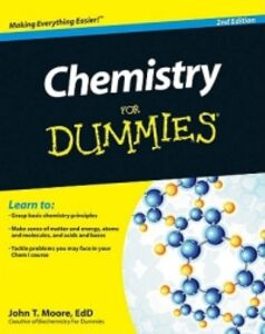 Foto Cover di Chemistry For Dummies, Libri inglese di John T. Moore, edito da John Wiley & Sons Inc