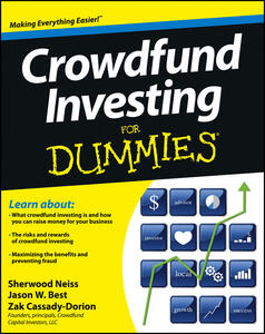 Crowdfund Investing For Dummies - Sherwood Neiss,Jason W. Best,Zak Cassady-Dorion - cover