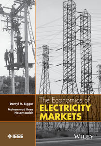 The Economics of Electricity Markets - Darryl R. Biggar,Mohammad Hesamzadeh - cover