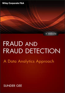 Fraud and Fraud Detection: A Data Analytics Approach + Website - Sunder Gee - cover