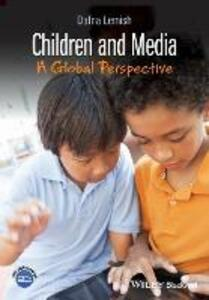 Children and Media: A Global Perspective - Dafna Lemish - cover