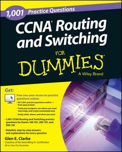 1,001 CCNA Routing and Switching Practice Questions For Dummies - Glen E. Clarke - cover