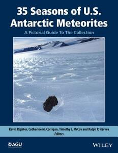 35 Seasons of U.S. Antarctic Meteorites (1976-2010): A Pictorial Guide To The Collection - cover