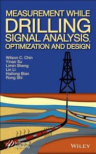 Measurement While Drilling (MWD) Signal Analysis, Optimization and Design - Wilson C. Chin,Yinao Su,Limin Sheng - cover