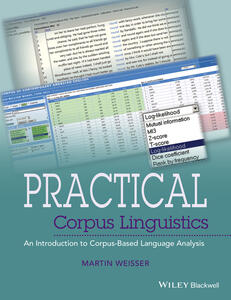 Practical Corpus Linguistics: An Introduction to Corpus-Based Language Analysis - Martin Weisser - cover