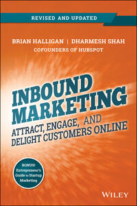 Inbound Marketing, Revised and Updated: Attract, Engage, and Delight Customers Online - Brian Halligan,Dharmesh Shah - cover