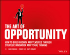 Art of Opportunity: How to Build Growth
