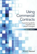 Using Commercial Contracts: A Practical
