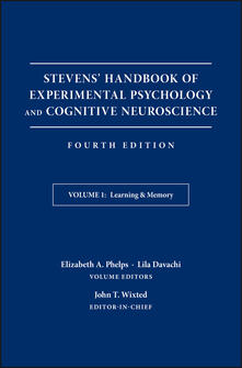 Stevens' Handbook of Experimental Psychology and Cognitive Neuroscience: Learning and Memory - Elizabeth A. Phelps,Lila Davachi - cover