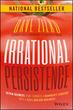 Irrational Persistence: Seven Secrets Th