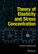 Theory of Elasticity and Stress Concentr