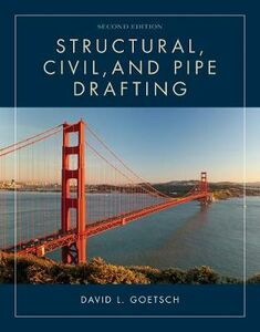Libro inglese Structural, Civil and Pipe Drafting David Goetsch , David Goetsch