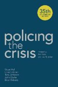 Libro inglese Policing the Crisis: Mugging, the State and Law and Order Chas Critcher , Stuart Hall , Tony Jefferson