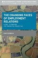 Changing Faces of Employment Relations: Global, Comparative and Theoretical Perspectives