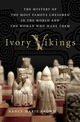 Ivory Vikings: The Mystery of the...