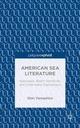 American Sea Literature: Seascapes,...