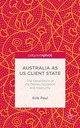 Australia as Us Client State: The...