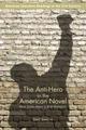 Anti-Hero in the American Novel:...
