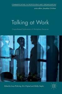 Talking at Work: Corpus-based Explorations of Workplace Discourse - cover