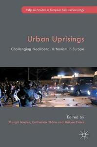 Urban Uprisings: Challenging Neoliberal Urbanism in Europe - cover
