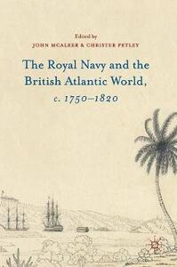 The Royal Navy and the British Atlantic World, c. 1750-1820 - John McAleer - cover
