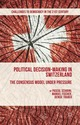 Political Decision-Making in Switzerland:...