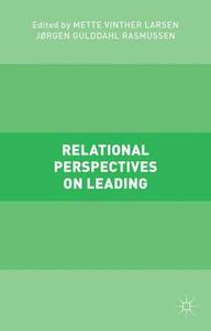 Relational Perspectives on Leading - Mette Vinther Larsen - cover