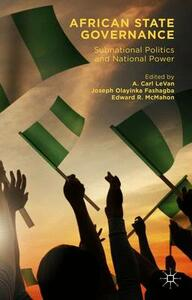 African State Governance: Subnational Politics and National Power - cover