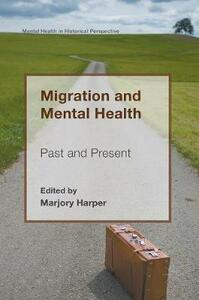Migration and Mental Health: Past and Present - cover