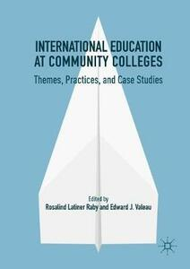 International Education at Community Colleges: Themes, Practices, and Case Studies - cover