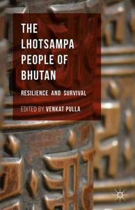 The Lhotsampa People of Bhutan: Resilience and Survival - cover