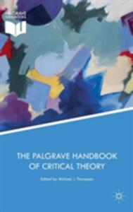 The Palgrave Handbook of Critical Theory - cover