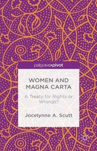 Women and The Magna Carta: A Treaty for Control or Freedom? - Jocelynne A. Scutt - cover