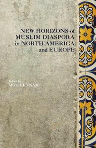 New Horizons of Muslim Diaspora in Europe and North America - cover