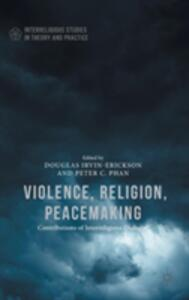 Violence, Religion, Peacemaking - cover