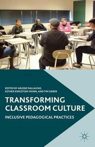 Transforming Classroom Culture: Inclusive Pedagogical Practices - cover